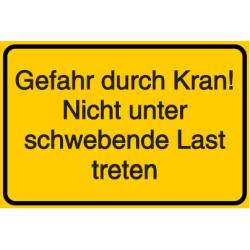 Vorlage: Gefahr durch Kran! Nicht unter schwebende Last treten