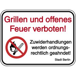 Vorlage: Grillen und offenes Feuer verboten! Zuwiderhahndlungen werden ordnungsrechtlich geahndet!