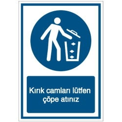 Vorlage: Kırık camları lütfen çöpe atınız - Zerbochenes Glas bitte im Mülleimer entsorgen (Türkisch)