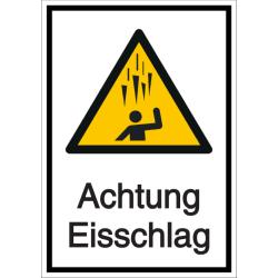 Vorlage: Kombi-Schild Achtung Eisschlag