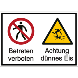 Vorlage: Mehrsymbol-Schild Betreten verboten - Achtung vor dünnem Eis