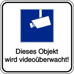 Vorlage: Dieses Objekt wird videoüberwacht!
