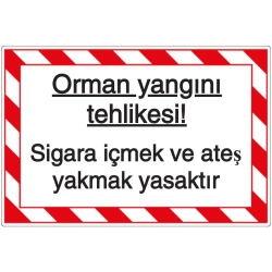 Vorlage: Orman yangını tehlikesi! Sigara içmek ve ateş yakmak yasaktır - Waldbrandgefahr! Rauchen und Feuer verboten (Türkisch)