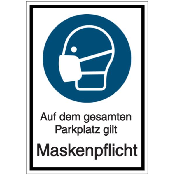 Vorlage: Auf dem gesamten Parkplatz gilt Maskenpflicht