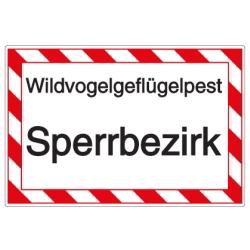 Vorlage: Schild-Vorlage: Wildvogelgeflügelpest - Sperrbezirk