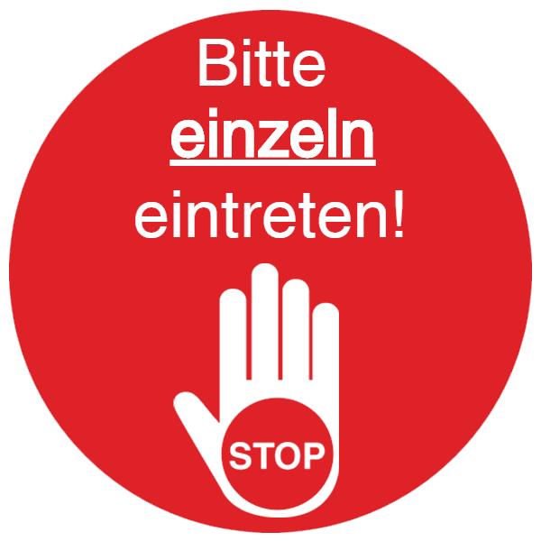 Vorlage: STOP - Bitte einzeln eintreten!