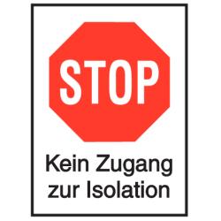 Vorlage: STOP – Kein Zugang zur Isolation