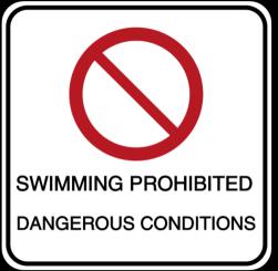 Vorlage: SWIMMING PROHIBITED DANGEROUS CONDITIONS