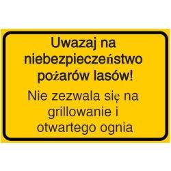 Vorlage: Uwazaj na niebezpieczeństwo pożarów lasów!! Nie zezwala się na grillowanie i otwartego ognia - Vorsicht Waldbrandgefahr! Grillen und offenes Feuer verboten! (Polnisch)