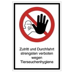 Vorlage: Verbotsschild-Vorlage: Zuttritt und Durchfahrt verboten wegen Tierseuchenhygiene