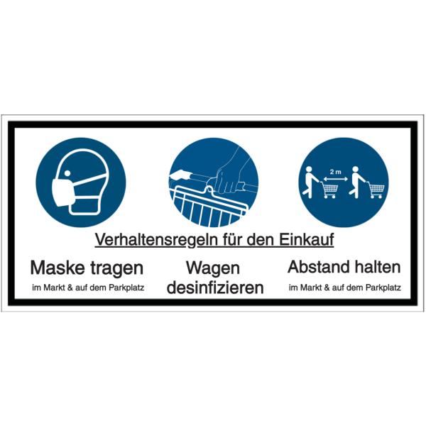 Vorlage: Verhaltensregeln für den Einkauf - Maske tragen (im Markt & auf dem Parkplatz), Wagen desinfizieren, Abstand halten (im Markt & auf dem Parkplatz)