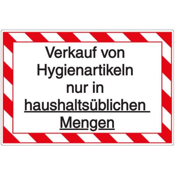 Vorlage: Verkauf von Hygienartikeln nur in haushaltsüblichen Mengen