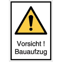 Vorlage: Vorsicht ! Bauaufzug