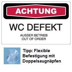 WC DEFEKT - AUSSER BETRIEB - OUT OF ORDER