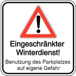 Vorlage: Eingeschränkter Winterdienst - Benutzung des Parkplatzes auf eigene Gefahr