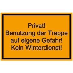 Vorlage: Privat! Benutzung der Treppe auf eigene Gefahr! Kein Winterdienst!