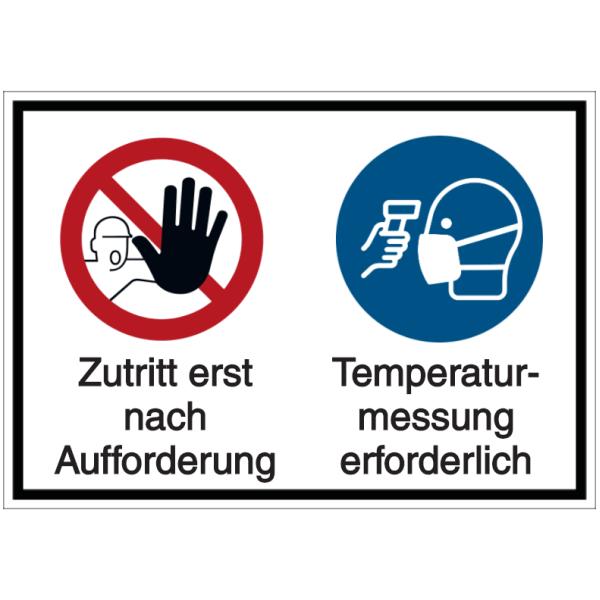 Vorlage: Zutritt erst nach Aufforderung - Temperaturmessung erforderlich