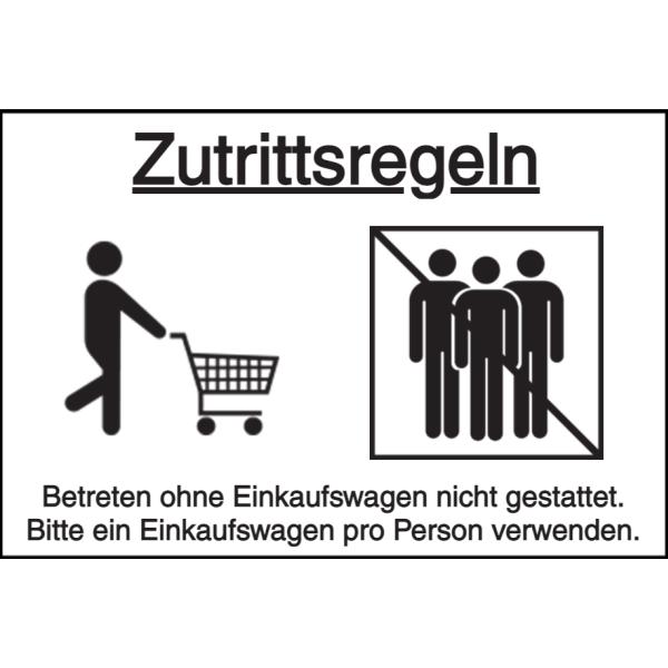 Vorlage: Zutrittsregeln - Betreten ohne Einkaufswagen nicht gestattet. Ein Einkaufswagen/Korb pro Person verwenden.