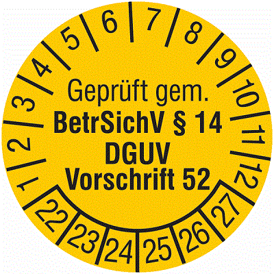 Plakette Geprüft gem. BetrSichV §14  DGUV Vorschrift 52
