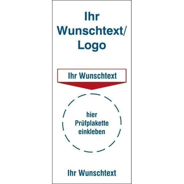 Grundplakette mit Text nach Wunsch - Prüfplaketten für Medizintechnik & Labor