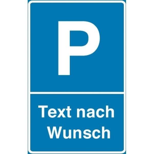 """Parkschilder - Symbol """"Parken"""" mit Text nach Wunsch"""