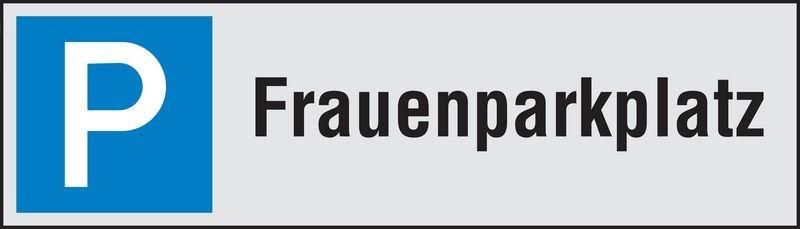 Frauenparkplatz - PREMIUM Parkplatz-Reservierungsschilder, Aluminium
