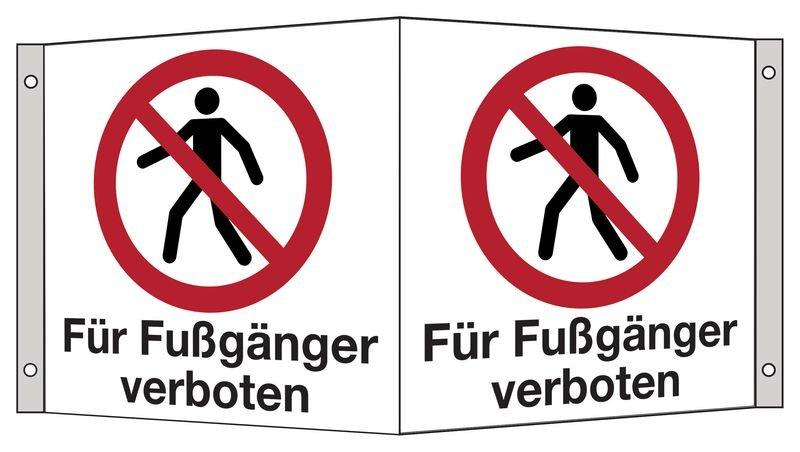 Für Fußgänger verboten - Hinweisschilder Public, Symbole mit Text
