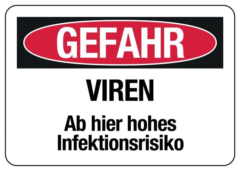 """Hinweisschilder """"GEFAHR - VIREN"""""""