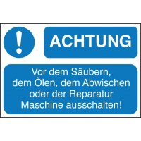 ACHTUNG! Vor dem Säubern, dem Ölen, dem Abwischen oder der Reparatur Maschine ausschalten! - Lockout Tagout Maschinenkennzeichnung
