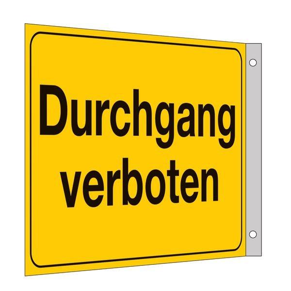 Durchgang verboten - Fahnen- und Winkelschilder, mit Text