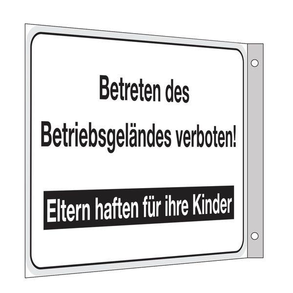 Betreten des Betriebsgeländes verboten! Eltern haften ... - Fahnen- und Winkelschilder, mit Text