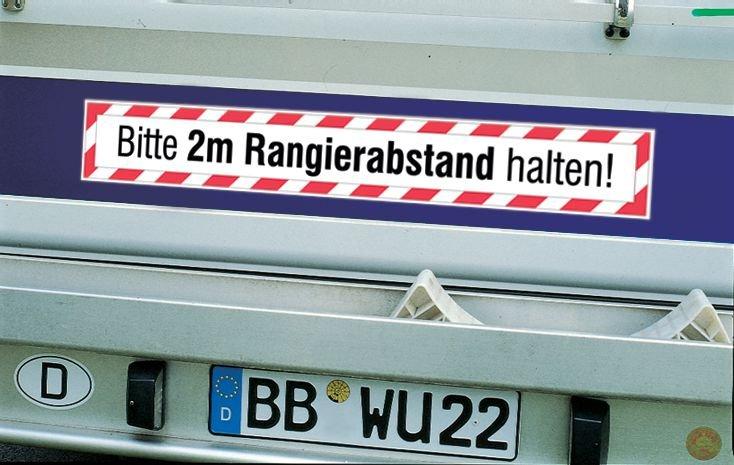 Bitte 2m Rangierabstand halten! – Heckkennzeichnung