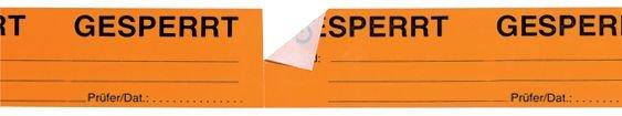 Gesperrt - Bänder zur Qualitätssicherung mit Abreißperforation