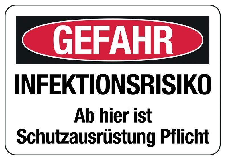 Hinweisschilder GEFAHR - INFEKTIONSRISIKO