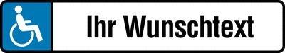 Behindertenparkplatz-Schild mit Wunschtext