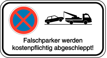 Vorlage: Absolutes Haltverbot mit Abschlepphinweis - Falschparker werden kostenpflichtig abgeschleppt!