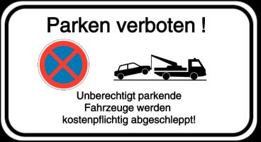 Vorlage: Absolutes Haltverbot mit Abschlepphinweis - Parken verboten!