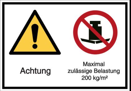 Vorlage: Achtung! Maximal zulässige Belastung 200 kg/m²