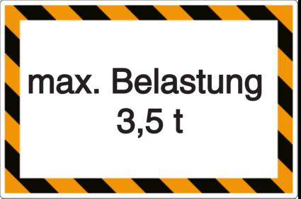 Vorlage: max. Belastung 3,5 t
