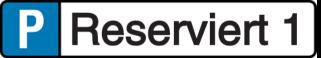 Vorlage: Parkplatz - Reservierungsschild - Reserviert 1
