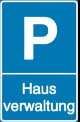 Vorlage: Parkschild - Hausverwaltung