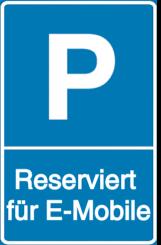 Vorlage: Parkschild - Reserviert für E-Mobile