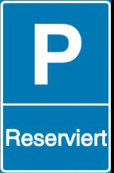 Vorlage: Parkschild - Reserviert