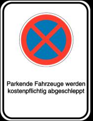 Vorlage: Absolutes Haltverbot - Parkende Fahrzeuge werden kostenpflichtig abgeschleppt