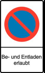 Vorlage: Eingeschränktes Haltverbot - Nur Be-/Entladen