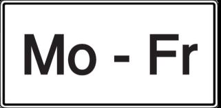 Vorlage: Zusatzschild - Mo-Fr