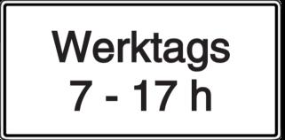 Vorlage: Zusatzschild - Werktags 07 - 17 Uhr