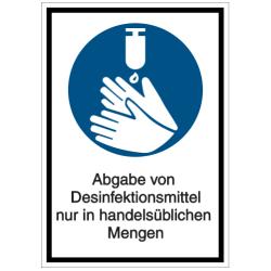 Vorlage: Abgabe von Desinfektionsmittel nur in handelsüblichen Mengen