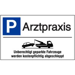 Vorlage: Parkplatz-Abschlepphinweis - Arztpraxis