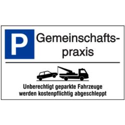 Vorlage: Parkplatz-Abschlepphinweis - Gemeinschaftspraxis